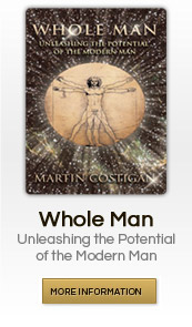 Whole Man: Unleashing the Potential of the Modern Man